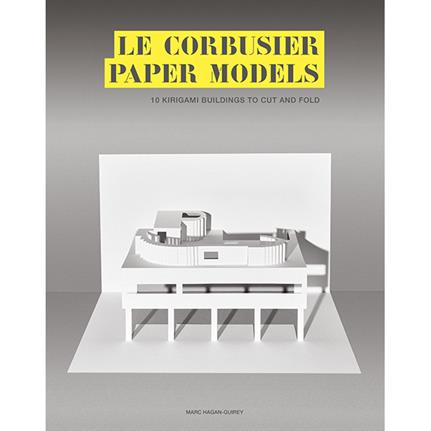 Book Review: 'Le Corbusier Paper Models' by Marc Hagan-Guirey