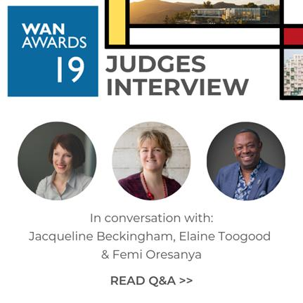 WAN Awards final deadline 25 June: What do the judges want to see?