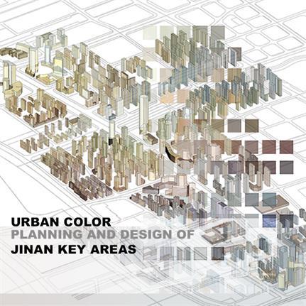 2021 WAN Awards entry: Urban Color Planning and Design of Jinan Key Areas - Guangzhou University & Guangzhou Hongyu Architectural Design Co., Ltd