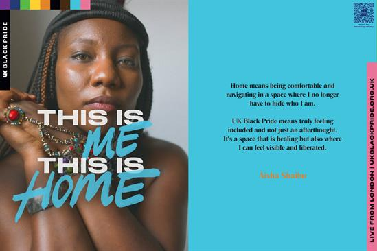 "UK Black Pride ""This is me, this is home"" by Ogilvy UK"