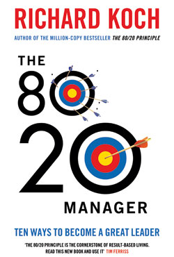 The 80/20 Manager, by Richard Koch