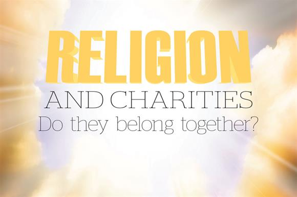 The link between faith and charity is no longer taken for granted