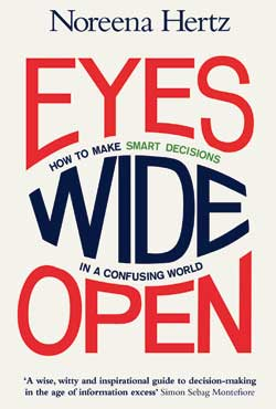 Book review: Eyes Wide Open: How to Make Smart Decisions