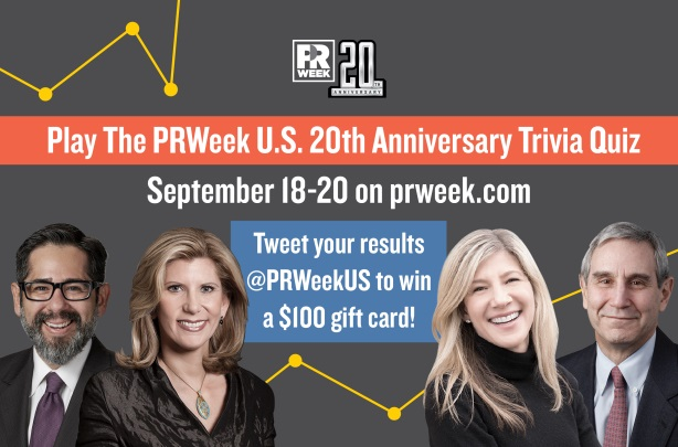 PRWeek's 20th Anniversary Trivia Quiz will put your PR knowledge in jeopardy.