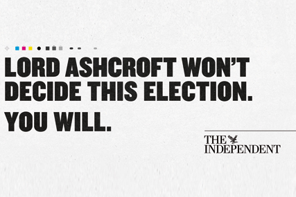 The Independent: launches election-themed campaign