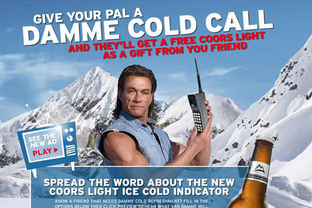 Vccp invites coors light fans to send a damme cold call coors light rolls out van damme activity mozeypictures Images
