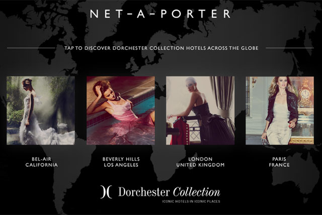 Net-a-Porter: partners with the Dorchester Collection to create micro app