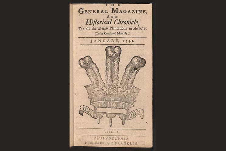 History of advertising: No 113: Ben Franklin's General Magazine