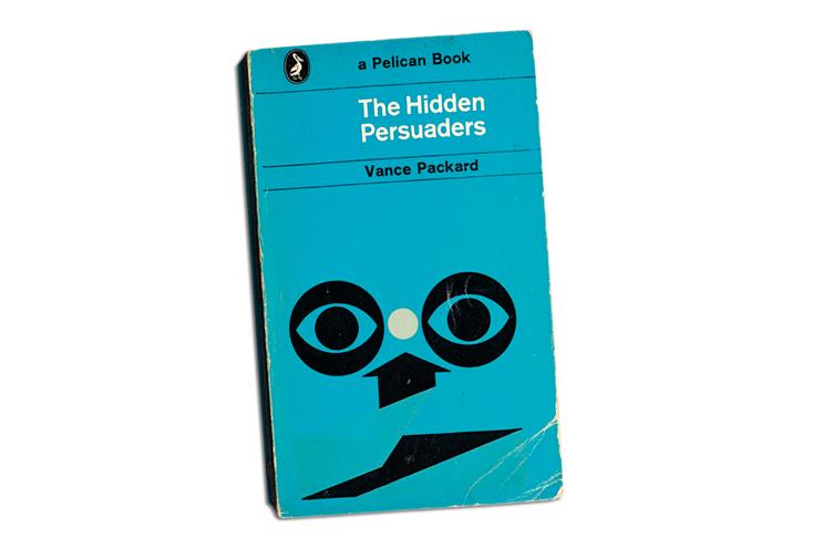 Let's not waste our Hidden Persuaders moment