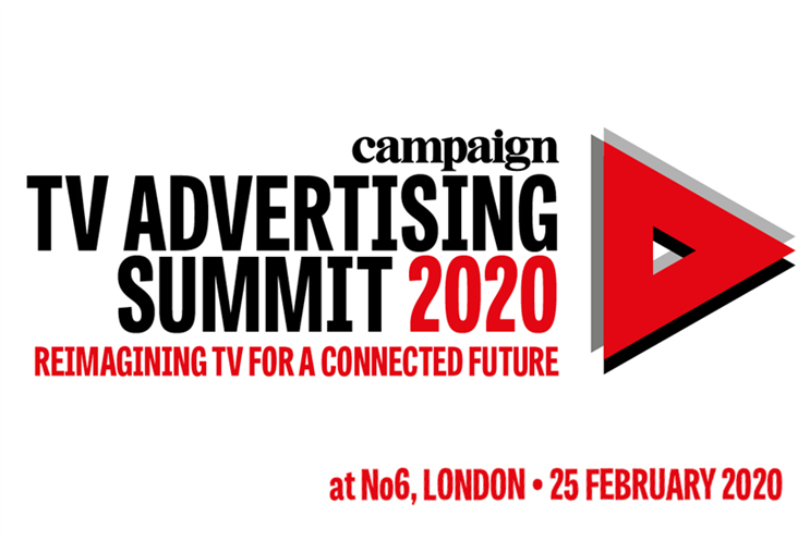 Campaign's TV Advertising Summit | 25 February 2020