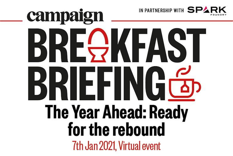 Campaign Breakfast Briefing: takes place on 7 January