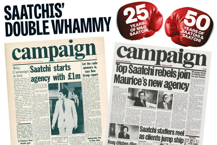 Campaign: broke the launch of the two Saatchi agencies in 1970 and 1995
