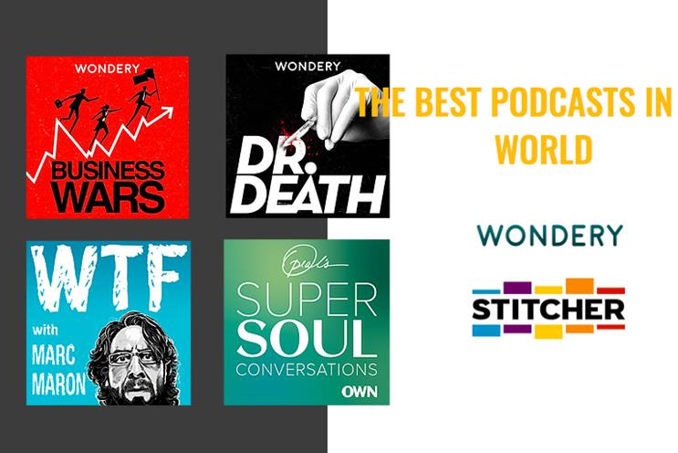 Wondery and Stitcher: shows include WTF and Dr Death