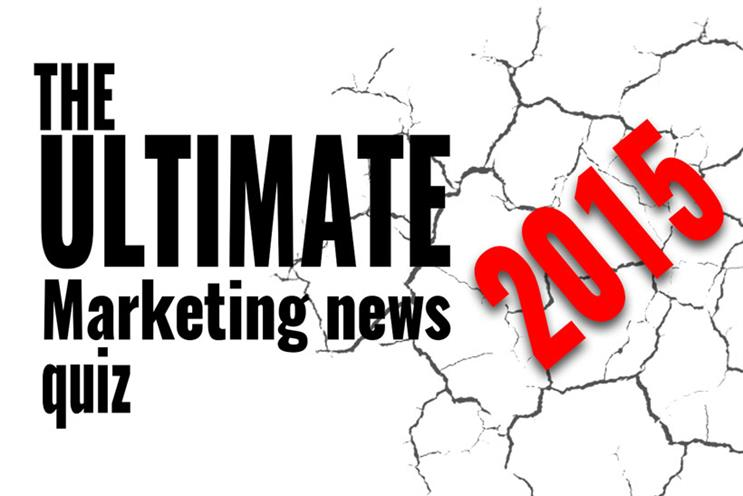 QUIZ: The ultimate 2015 Marketing news quiz