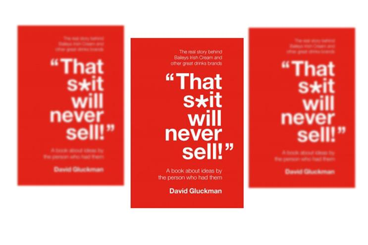 Summer book review: That sh*t will never sell by David Gluckman