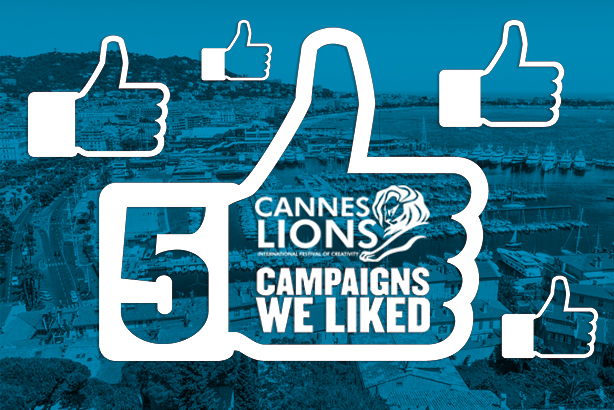 Five campaigns we liked from the Cannes Lions winners