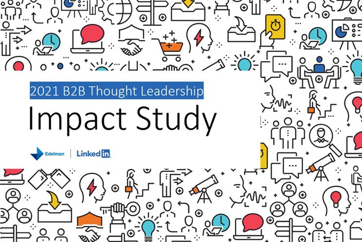 Edelman and Linkedin study: Market oversaturated with 'poor-quality' thought leadership