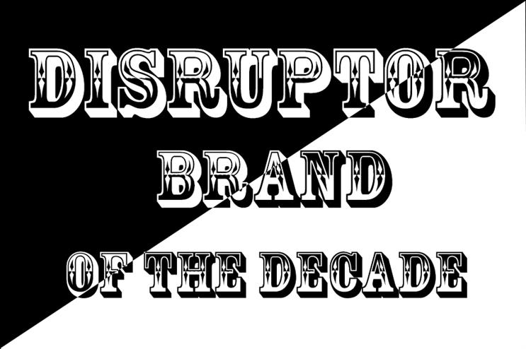 PRWeek's Disruptor Brand of the Decade