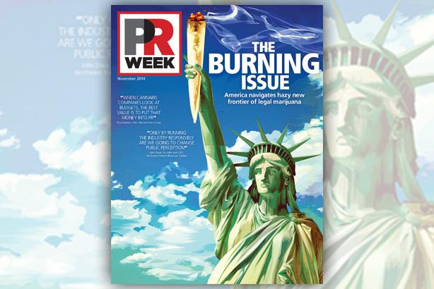 The Burning Issue: Legal marijuana requires skilled PR finessing