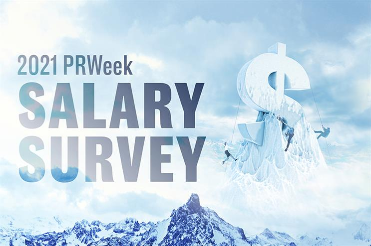 PRWeek needs your input to help tell the industry's salary story