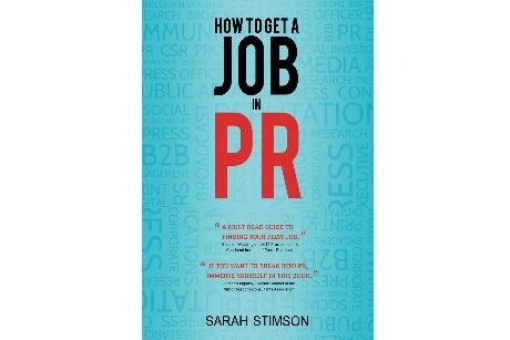Thriller or filler? How To Get A Job In PR by Sarah Stimson