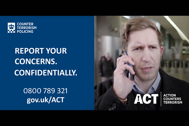 New £750,000 counter-terror comms campaign tells public: 'don't worry, don't delay, just act'