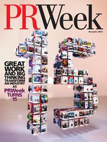 Digital edition of PRWeek's November 2013 issue