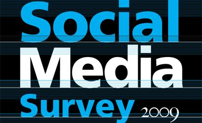 Social Media Survey 2009: Reality check
