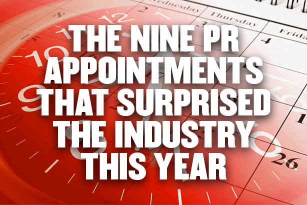 The nine PR appointments that surprised the industry this year