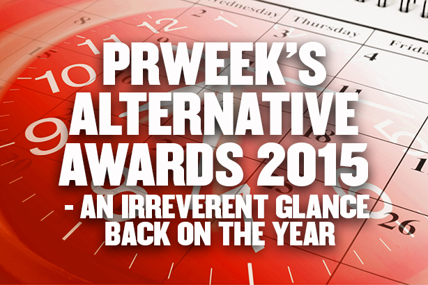 PRWeek's Alternative Awards 2015 - an irreverent glance back on the year