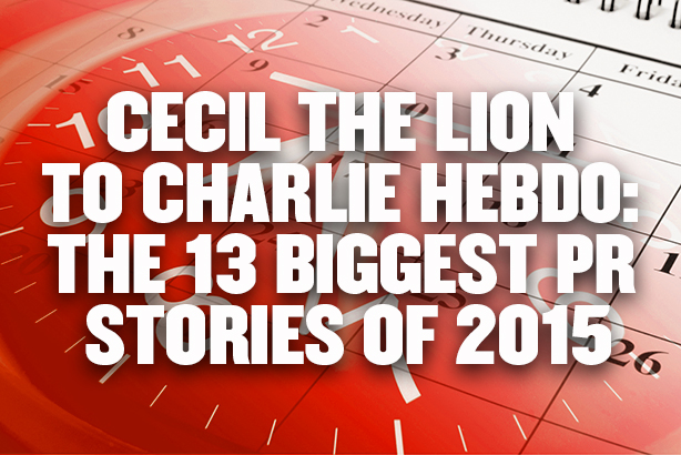 Cecil the Lion to Charlie Hebdo: The 13 biggest PR stories of 2015