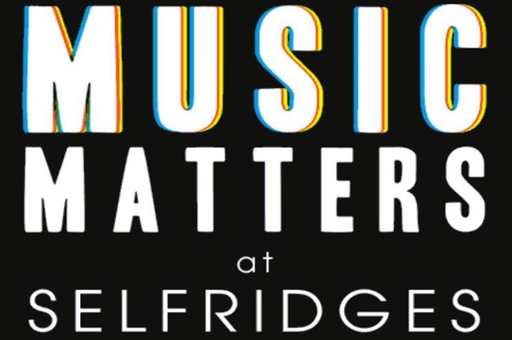 Selfridges: showcasing live music