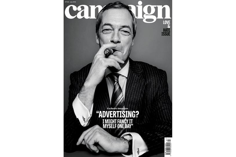 Farage: on the cover of Campaign's July issue