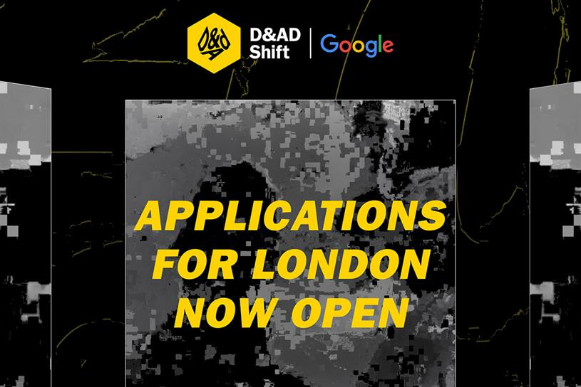 D&AD Shift: partnership with Google will allow programme to expand globally