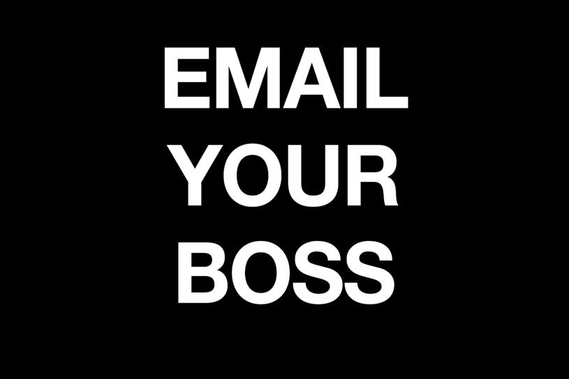 Email Your Boss: initiative urges employees to take action