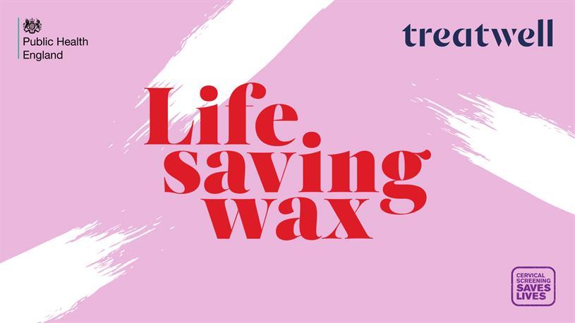 'Life saving wax': Treatwell and PHE initiative