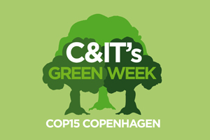 C&IT's Green Week for COP15