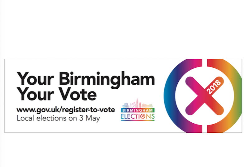 'Your Birmingham. Your Vote': Birmingham City Council's rallying cry for the 2018 local elections