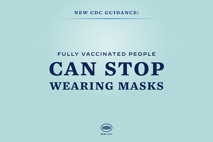 Mask-wearing guidance issued by the CDC on May 13 led to misinterpretation and misunderstanding.