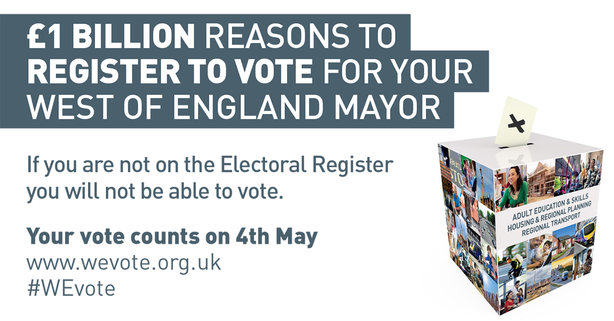 "West of England Combined Authority is giving the electorate ""£1 billion reasons to vote"" on 4th May"