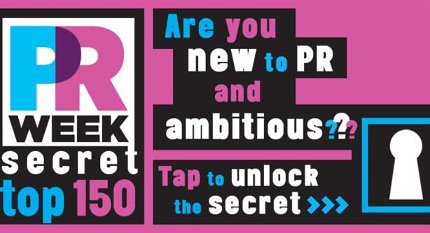 Secret Top 150: PRWeek's new event for young PR professionals