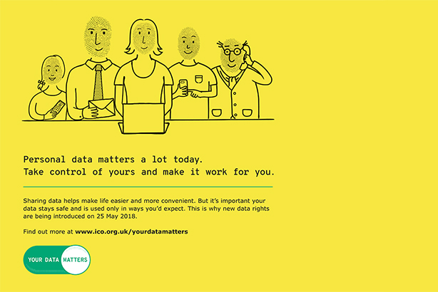 'Your Data Matters' campaign: Designed to educate the public about its rights under GDPR