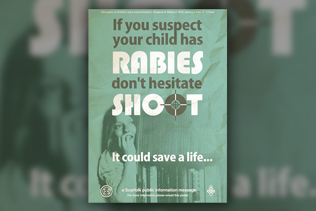 The spoof poster advocating a shoot-to-kill policy for children with rabies